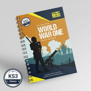 World War One Teacher Handbook for KS3 and GCSE history students by History Bombs.