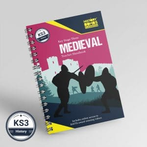 Medieval Teacher Handbook for KS3 students studying history by History Bombs.