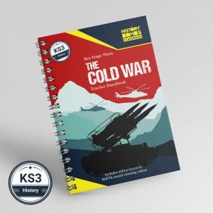 The Cold War Teacher Handbook for KS3 and GCSE history students by History Bombs.